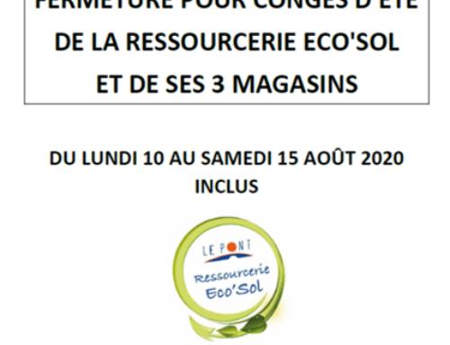Congés d'été de la Ressourcerie Eco'Sol
